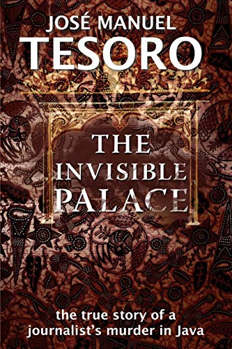 The Invisible Palace: The True Story of a Journalist's Murder in Java Java Tv