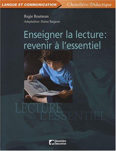 Enseigner la lecture : revenir à l'essentiel