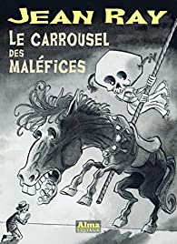 Le carrousel des maléfices par Jean Ray