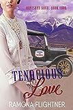 Tenacious Love (Banished Saga, Book 4): Banished Saga, Book 4