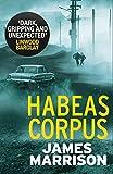 Habeas Corpus (Guillermo Downes Thriller)