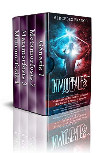 Inmortales: Colección Especial De Vampiros En Español (4 En 1 ...