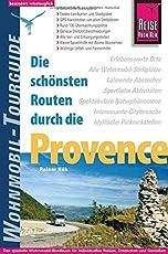 Reise Know-How Wohnmobil-Tourguide Provence: Die schönsten Routen