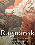 Ragnarok: The Origins and History of the Apocalypse in Norse Mythology
