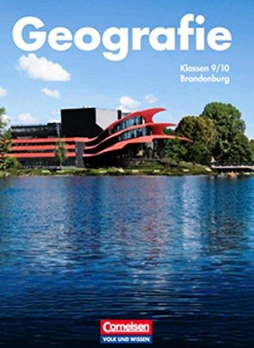 Geografie - Brandenburg: 9./10. Schuljahr - Schülerbuch