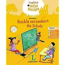 Huckla verzaubert die Schule - Buch (TING-Edition) mit Hörspiel-CD (Englisch mit Hexe Huckla)