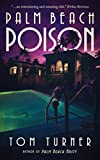 Palm Beach Poison (A Charlie Crawford Mystery Book 2) (English Edition)