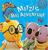Mitzi's Big Adventure (Koala Brothers)
