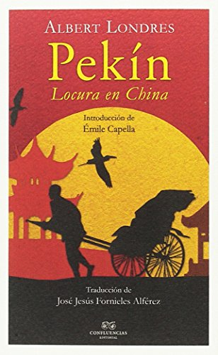 Pekín : locura en China