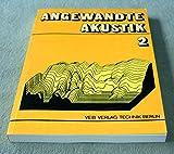 Angewandte Akustik.2 - Wolfgang Kraak, Günther Schommartz