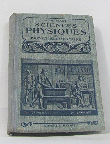 Sciences Physiques du Brevet Elémentaires, Notions de Physique et de Chimie