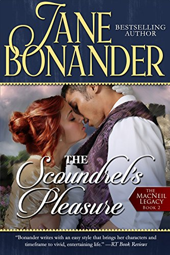 The Scoundrel's Pleasure: The MacNeil Legacy - Book Two