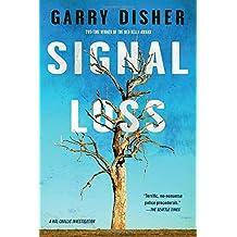 Signal Loss (A Hal Challis Investigation, Band 7)