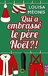Qui a embrassé le père Noël ?! par Méonis