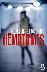 Hématomes par Romain Slocombe