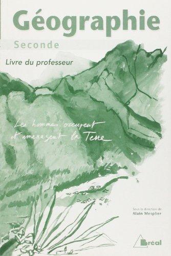 Géographie seconde : Livre du professeur