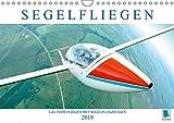 Segelfliegen: Lautlos fliegen mit Segelflugzeugen (Wandkalender 2019 DIN A4 quer): Segelflugzeuge: mit Thermik und Wind schrauben sie sich in den Himmel (Monatskalender, 14 Seiten ) (CALVENDO Sport)