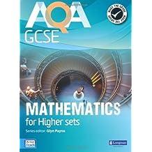 AQA GCSE Mathematics for Higher Sets Student Book (GCSE Maths AQA 2010) by Mr Glyn Payne (2010-02-17)