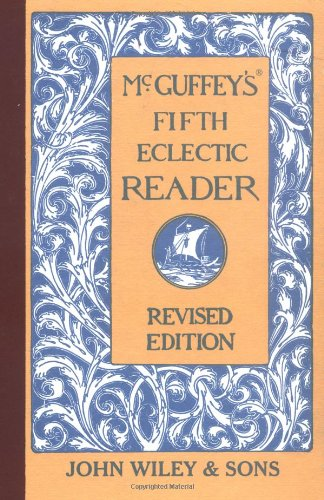 McGuffey's Fifth Eclectic Reader (McGuffey's Readers)