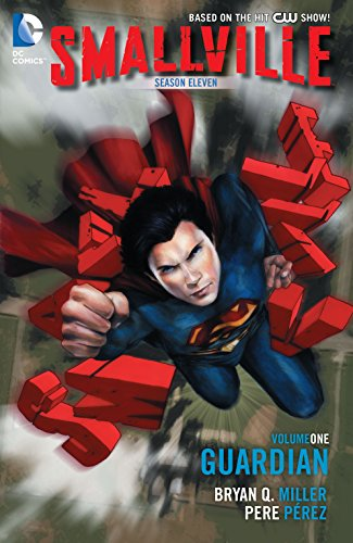 Smallville: Season 11 Vol. 1: The Guardian (Smallville Season 11) (English Edition) - Vol 1 Smallville