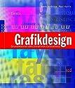 Grafikdesign: Grundmuster des kreativen Gestaltens