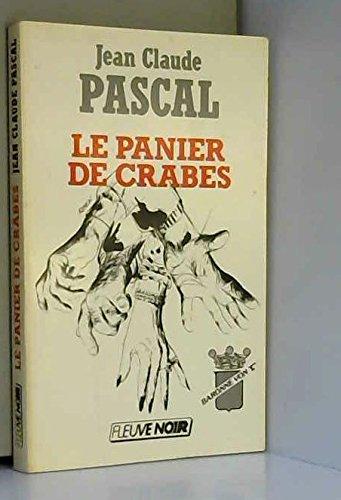 Le panier de crabes : l'étrange aventure de la baronne von t.