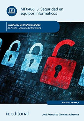 Seguridad En Equipos Informáticos. Ifct0109 – Seguridad Informática