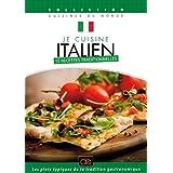 Je cuisine italien : 15 recettes traditionnelles