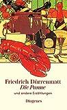 Die Panne: und andere Erzählungen - Friedrich Dürrenmatt
