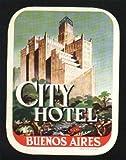 Etiqueta Hotel Antigua - CITY HOTEL - Buenos Aires