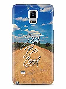 YuBingo Just Be Cool Designer Mobile Case Back Cover for Samsung Galaxy Note 4