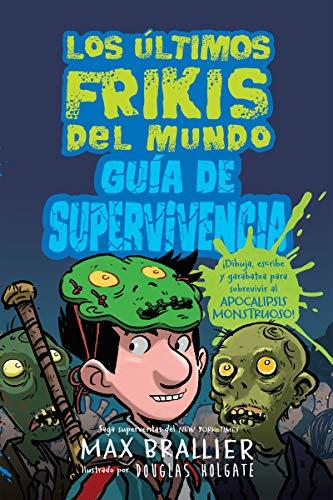 GUÍA DE SUPERVIVENCIA Los últimos frikis del mundo editado por Hidra