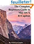 The Complete Beginners Guide to Mac O...