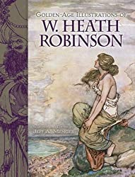 Golden-Age Illustrations of W. Heath Robinson (Dover Fine Art, History of Art)