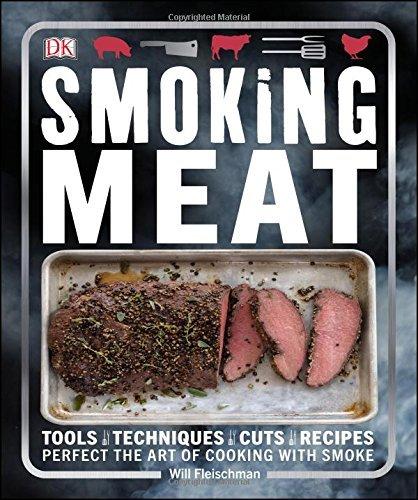 Smoking Meat by Will Fleischman (2016-05-10)