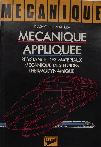 Mécanique Tome 2 : Mécanique appliquée