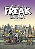 Les Fabuleux Freak Brothers, Intégrale tome 11