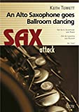 An Alto Saxophone Goes Ballroom Dancing. For Alto Saxophone and Piano / Für Altsaxofon und Klavier (Partitur und Stimme)