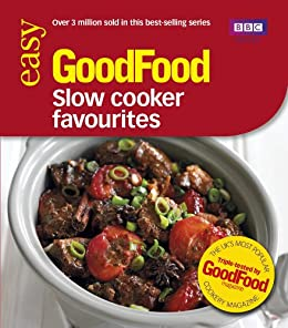Good Food: Slow Cooker Favourites: Triple-tested Recipes (Good Food 101) by [Cook, Sarah]