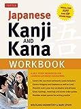 Japanese Kanji and Kana Workbook: A Self-Study Workbook for Learning Japanese Characters