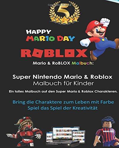 Mario & RoBLOX Malbuch, Super Nintendo Mario & Roblox Malbuch  fur Kinder Ein tolles Malbuch Auf den Super Mario & Roblox Charakteren. Grobes ... Farbe deine Lieblings Mario & Roblox Zeichen por Dan Tdm