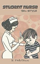 Student Nurse '60s Style
