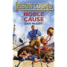 Noble Cause (Jason Cosmo Book 2)