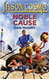 Noble Cause (Jason Cosmo Book 2)