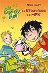 Le spectacle de Max par Hulot
