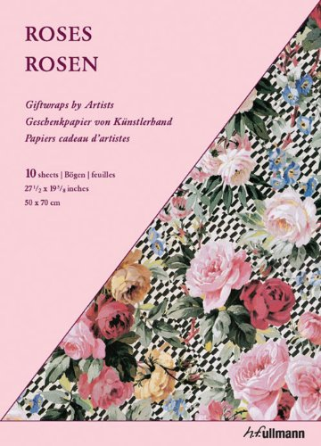 Giftwrap Paper - Roses: Geschenkpapiere von Künstlerhand (Giftwraps by Artists)