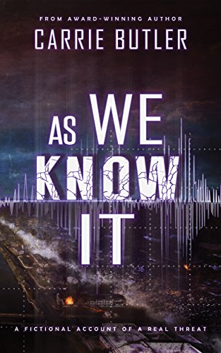 As We Know It (English Edition) por Carrie Butler