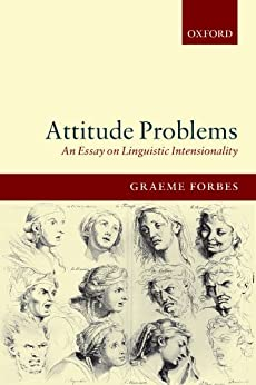 Attitude Problems: An Essay On Linguistic Intensionality par [Forbes, Graeme]