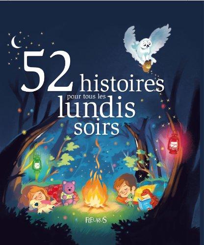 52 histoires pour tous les lundis soirs
