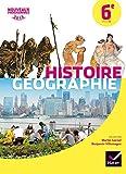 Histoire Géographie 6e : Manuel de l'élève